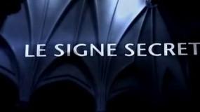 Le signe secret : L'Ordre de la Rose-Croix