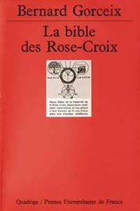 bernard-gorceix-bible-rose-croix