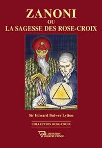 bulwer-lytton-zanoni-rose-croix