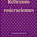 christian-bernard-reflexions-rosicruciennes
