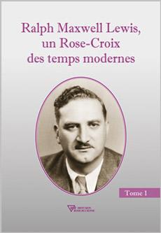 ralph-Lewis-rose-croix-temps-modernes-t1