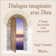 serge-toussaint-dialogue-imaginaire-avec-dieu