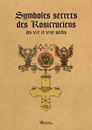 symboles-secrets-des-rosicruciens