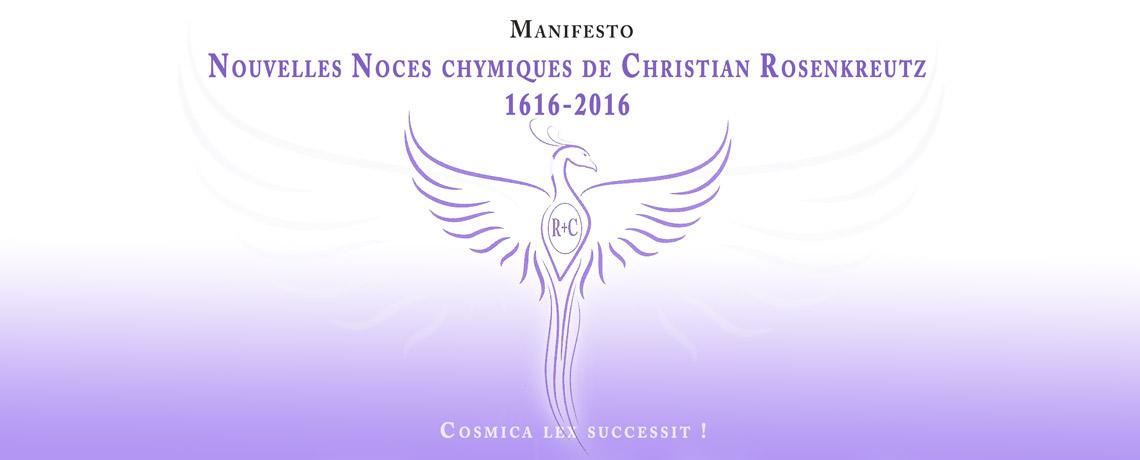 Manifesto : Nouvelles Noces Chymiques de Christian Rosenkreutz – 1616-2016
