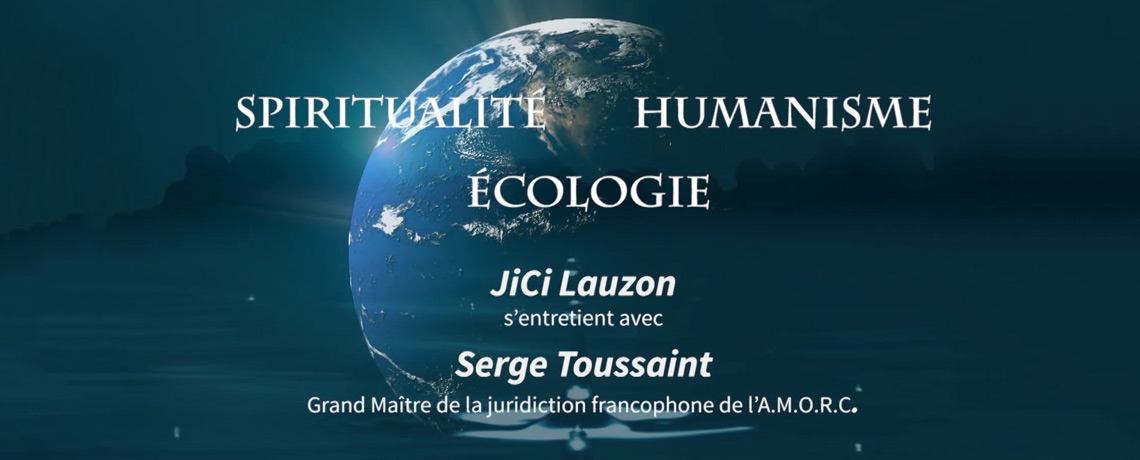 Spiritualité, humanisme, écologie : Rencontre entre JiCi Lauzon et Serge Toussaint