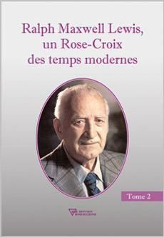 ralph-lewis-rose-croix-temps-modernes-t2