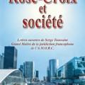 Rose-Croix et société - Lettres ouvertes de Serge Toussain