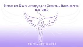 Nouvelles Noces Chymiques de Christian Rosenkreutz – 1616-2016